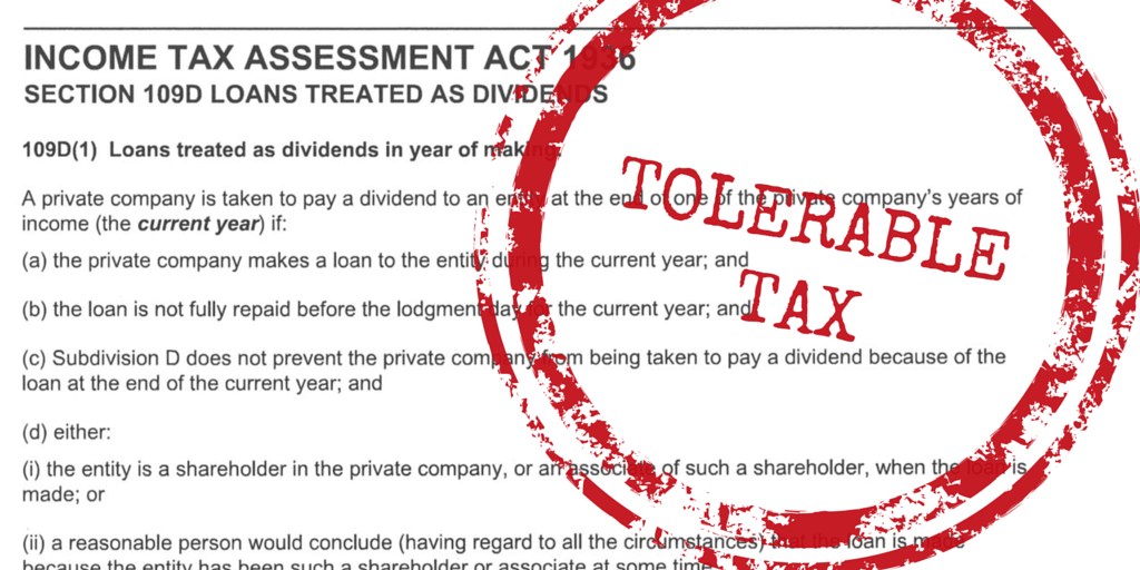 Tolerable Tax: The dreaded Division 7A.... made delightful.